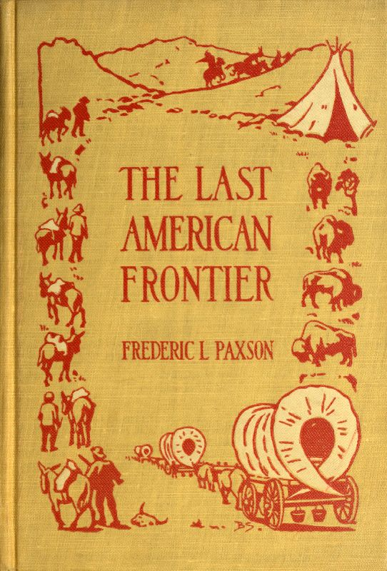 The Project Gutenberg Ebook Of The Last American Frontier By