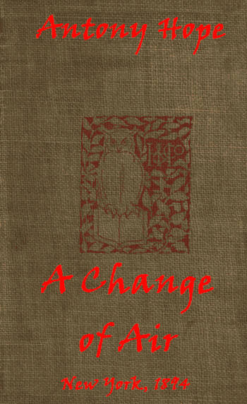 The project gutenberg ebook of a change of air by anthony hope pg i fandeluxe Image collections