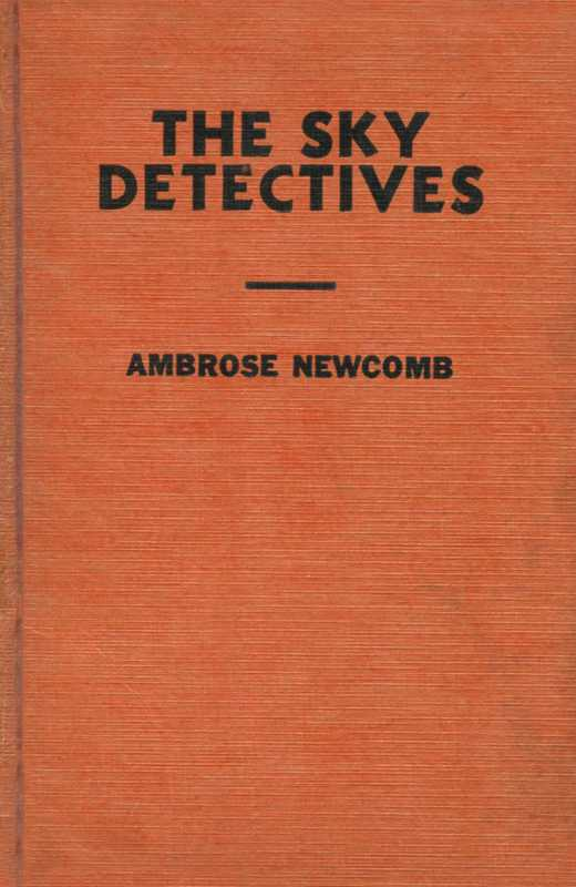 The project gutenberg ebook of the sky detectives by ambrose newcomb gutenberg ebook the sky detectives produced by roger frank denis pronovost and the online distributed proofreading team at httppgdp fandeluxe Gallery