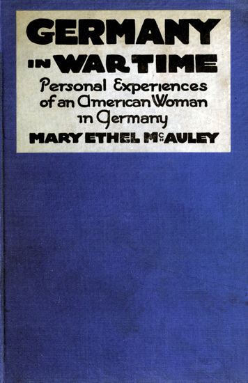 The project gutenberg ebook of germany in war time by mary ethel cover fandeluxe Gallery