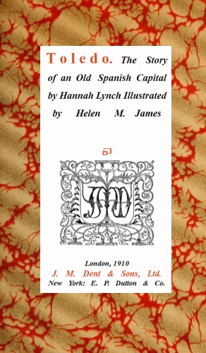 The project gutenberg ebook of toledo by hannah lynch the story of an old spanish capital fandeluxe Choice Image