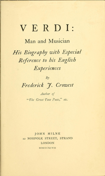 The Project Gutenberg Ebook Of Verdi Man And Musician By Frederick