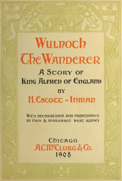 The Project Gutenberg Ebook Of Wulnoth The Wanderer By Herbert