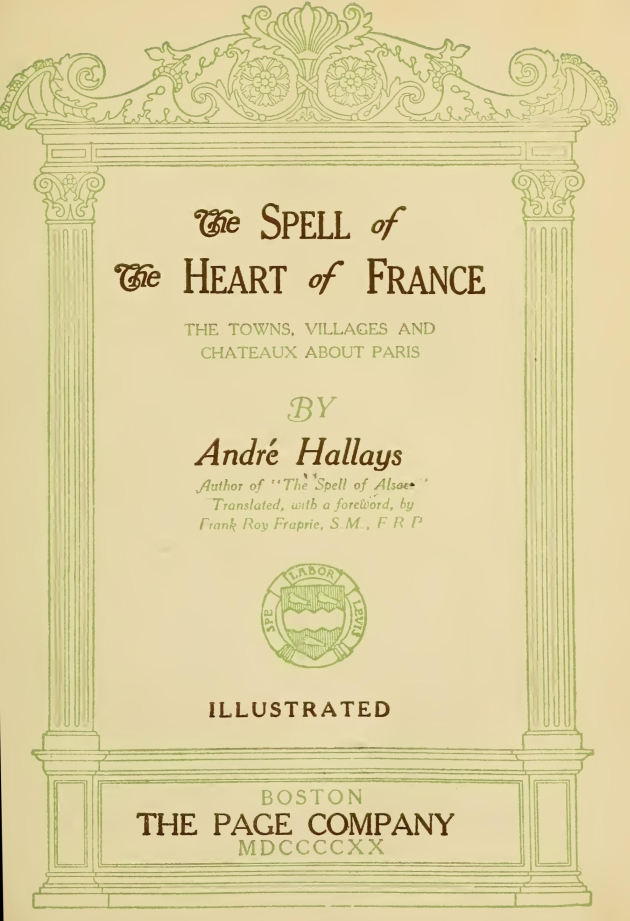 The spell of the heart of france by andr hallays original stopboris Choice Image