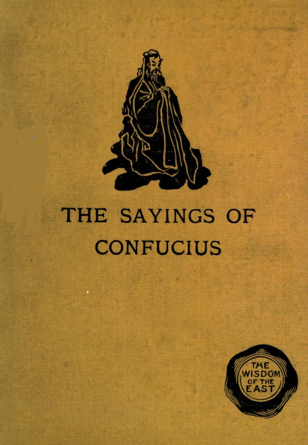 the project gutenberg ebook of the sayings of confucius by
