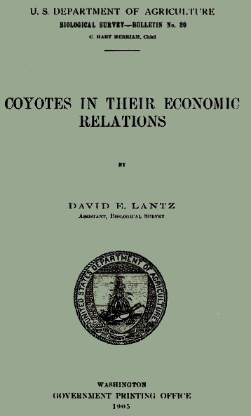 Coyotes In Their Economic Relations By David E Lantz A Project