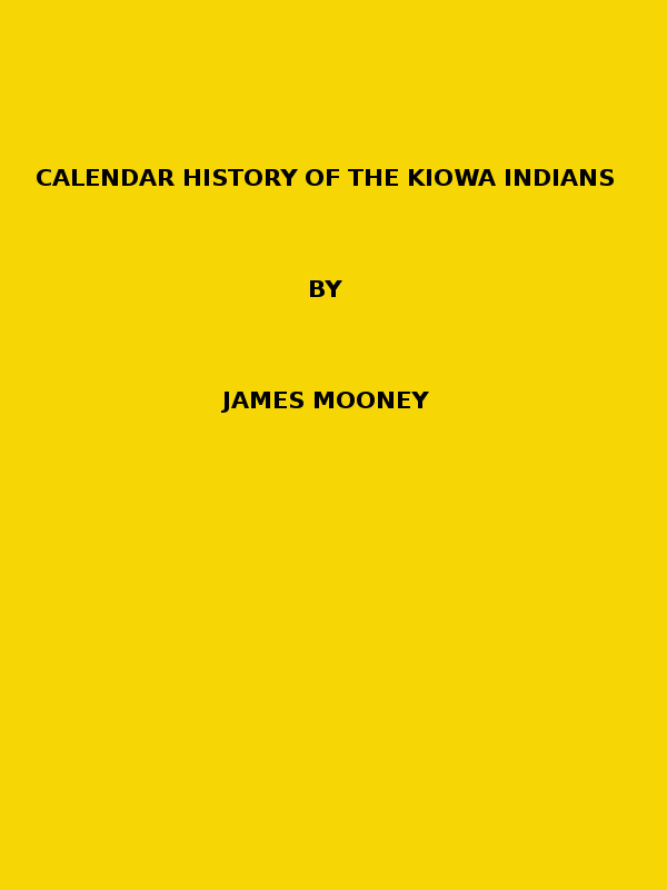 28f37dfdc Calendar History of the Kiowa Indians (1898 N 17   1895—1896 (pages ...