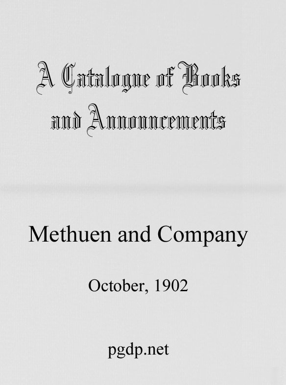 A Catalogue Of Books And Announcements Of Methuen And Company