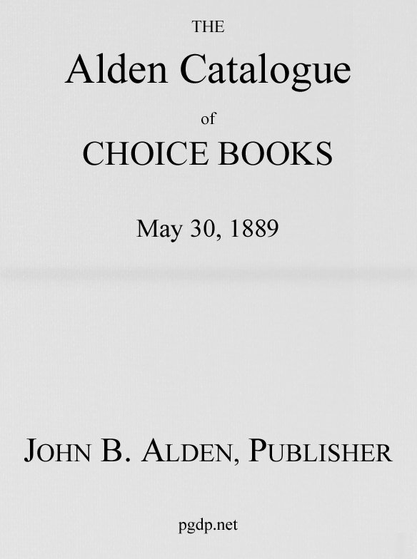 The alden catalogue of choice books may 30 1889 the alden catalogue of choice books fandeluxe Choice Image