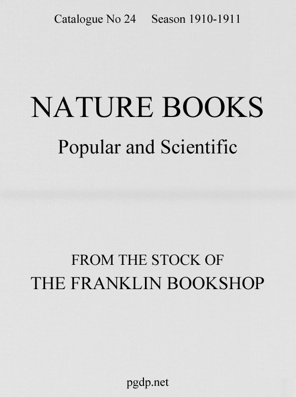 Nature Books Popular And Scientific From The Stock Of Franklin Bookshop 1910