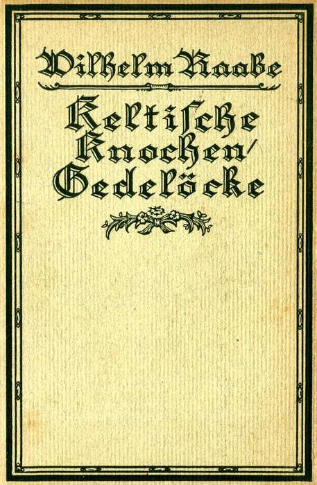 The Project Gutenberg eBook of Keltische Knochen/Gedelöcke, by ...