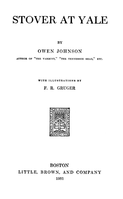 The Project Gutenberg eBook of Stover At Yale by Owen Johnson