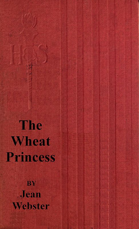 The project gutenberg ebook of the wheat princess by jean webster cover fandeluxe Image collections