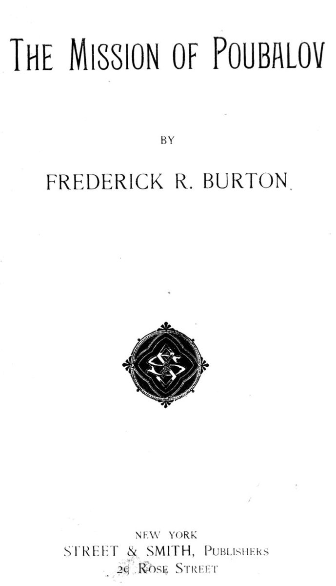 The Project Gutenberg Ebook Of The Mission Of Poubalov By Frederick