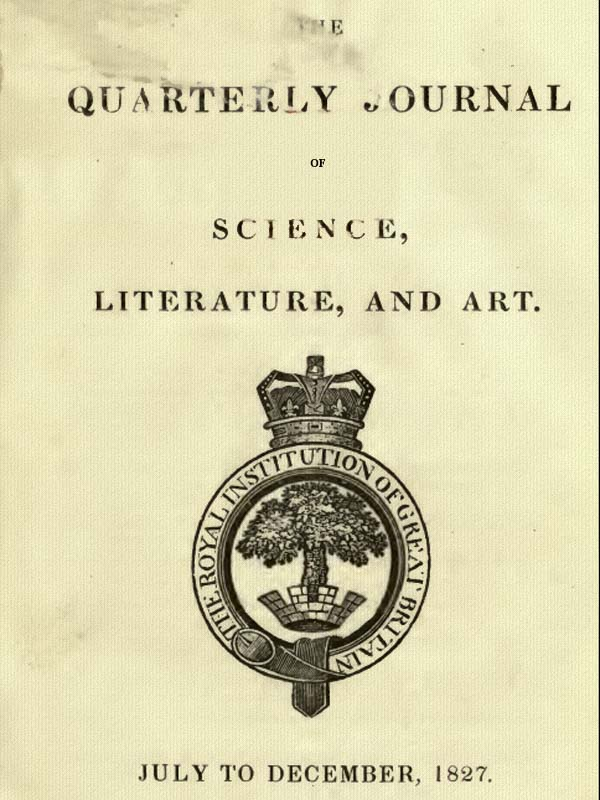 The journal of science literature and the arts july dec 1827 see transcribers endnote for details of this transcription journal july dec 1827 part 1 part 2 fandeluxe Image collections