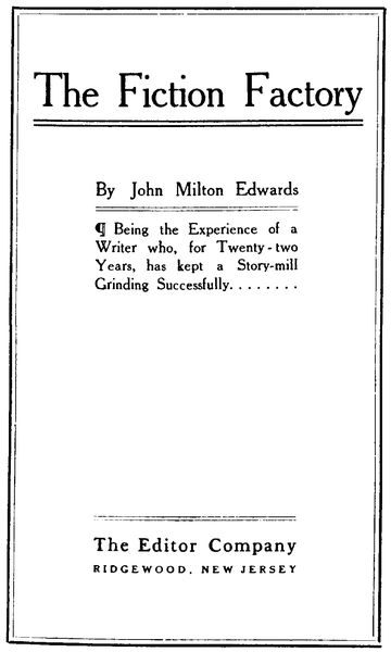 The Project Gutenberg Ebook Of The Fiction Factory By John Milton