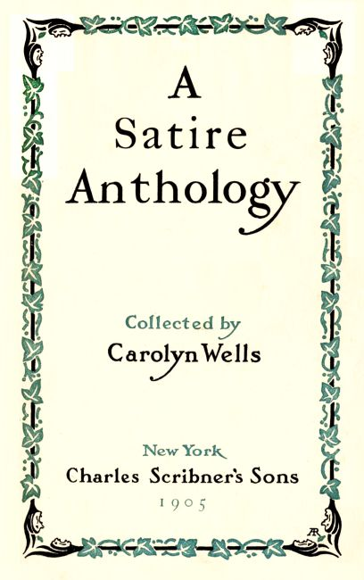 The Project Gutenberg Ebook Of A Satire Anthology By Carolyn Wells