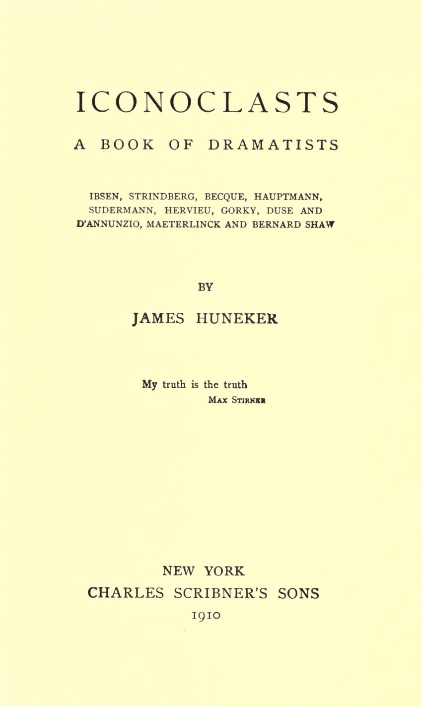 The project gutenberg ebook of iconoclasts by james huneker iconoclasts a book of dramatists fandeluxe Images