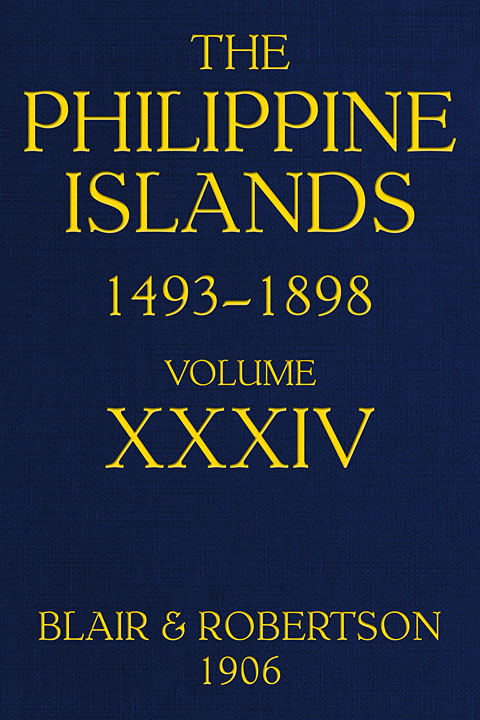 The Philippine Islands, 1493–1898: explorations by early ...