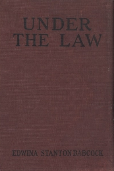 The Project Gutenberg Ebook Of Under The Law By Edwina Stanton Babcock