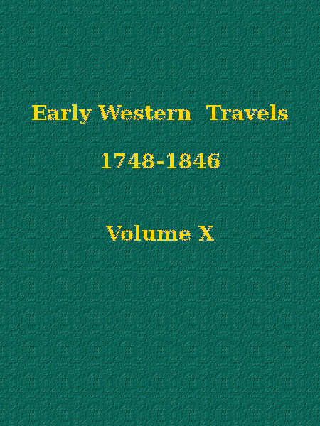 Early Western Travels 1748 1846 by Reuben Gold Thwaites a