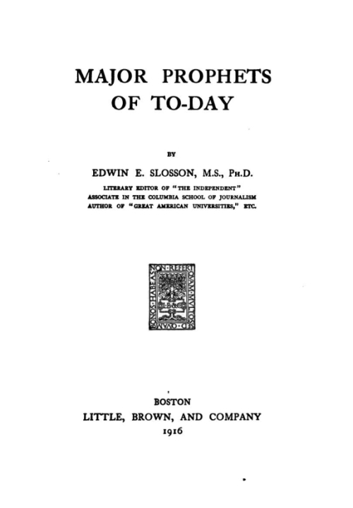 The project gutenberg ebook of major prophets of to day by edwin e start of this project gutenberg ebook major prophets of to day produced by kris marissens and marc dhooghe at httpfreeliterature images fandeluxe Images