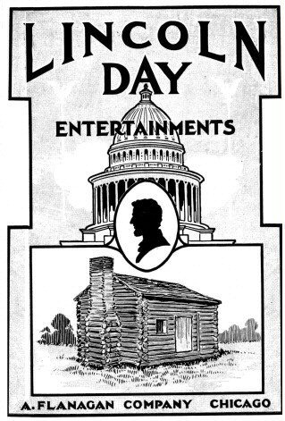 Lincoln Day Entertainments By A Flanagan Company A Project