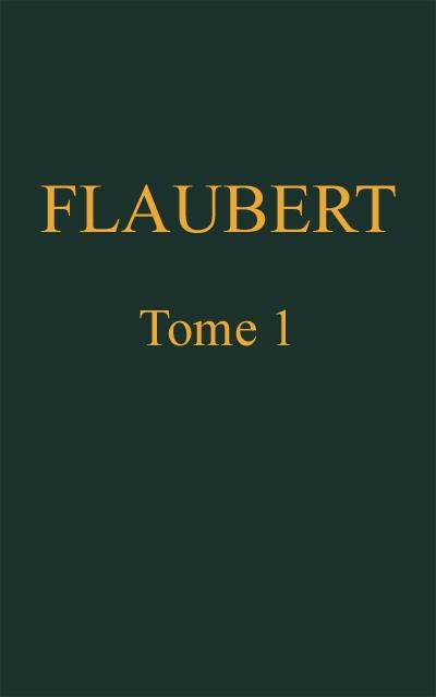 The project gutenberg ebook of uvres compltes de gustave flaubert au lecteur fandeluxe Gallery