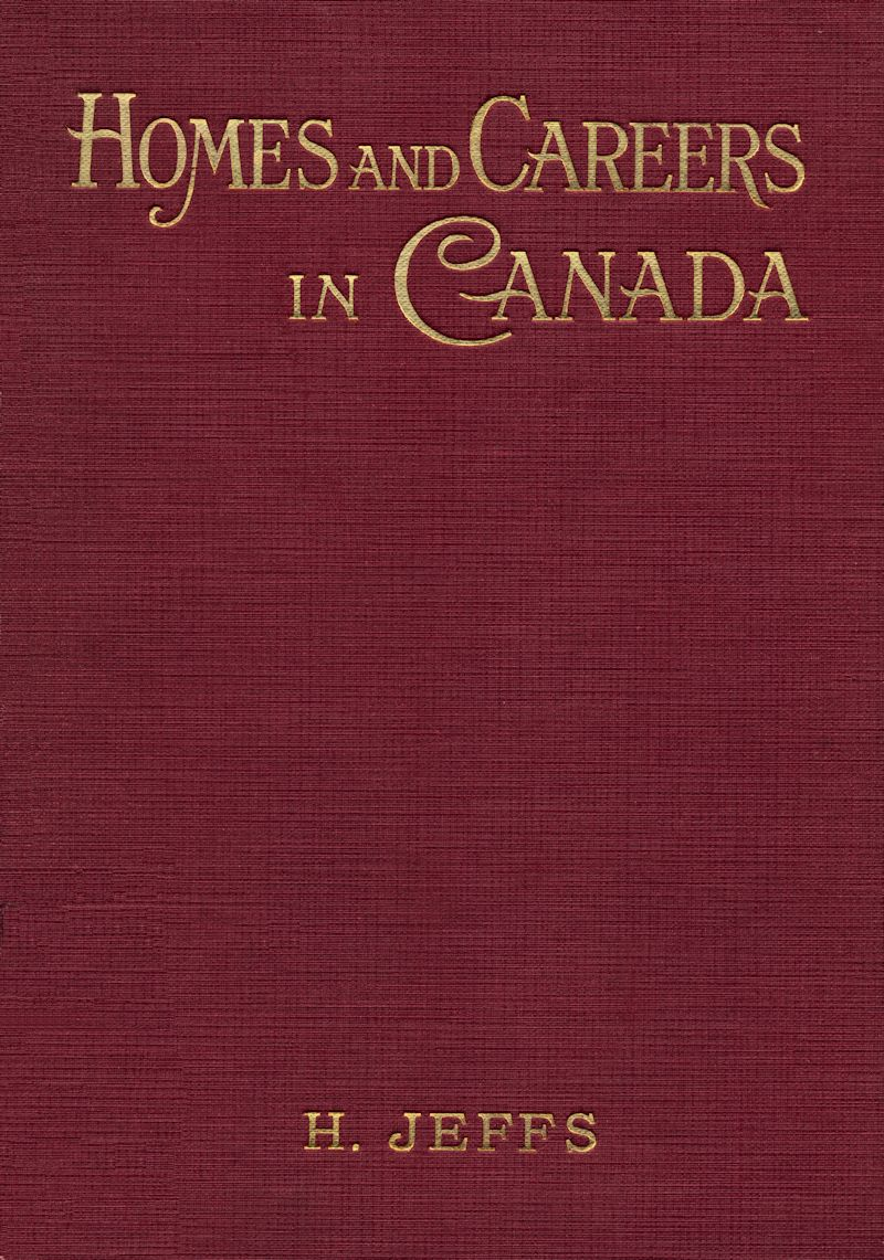 Homes and careers in canada start of this project gutenberg ebook homes and careers in canada produced by david t jones mardi desjardins the online distributed proofreaders fandeluxe Image collections