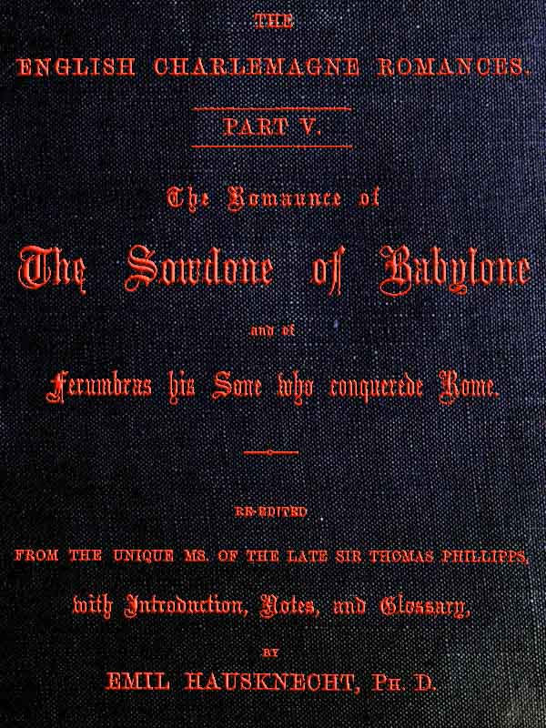 The romaunce of the sowdone of babylone and of ferumbras his sone hyperlinks to pages and lines fandeluxe Images