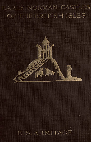 the project gutenberg ebook of the early norman castles of the