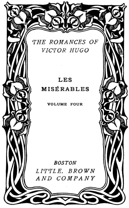 The project gutenberg ebook of les misrables volume 4 by victor hugo this project gutenberg ebook les misrables v 4 5 produced by laura natal marc dhooghe at httpfreeliterature images generously made fandeluxe Image collections