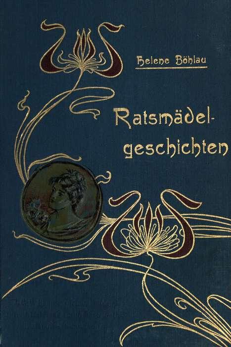 The Project Gutenberg eBook of Ratsmädelgeschichten, by Helene Böhlau