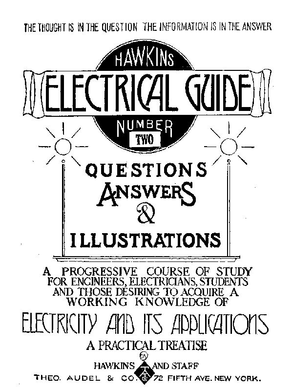 Hawkins Electrical Guide Number Two, by Hawkins and Staff, a Project ...