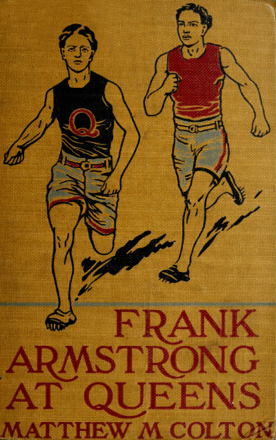 The Project Gutenberg Ebook Of Frank Armstrong At Queens By Matthew