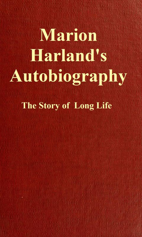 The project gutenberg ebook of marion harlands autobiography by cover fandeluxe Images