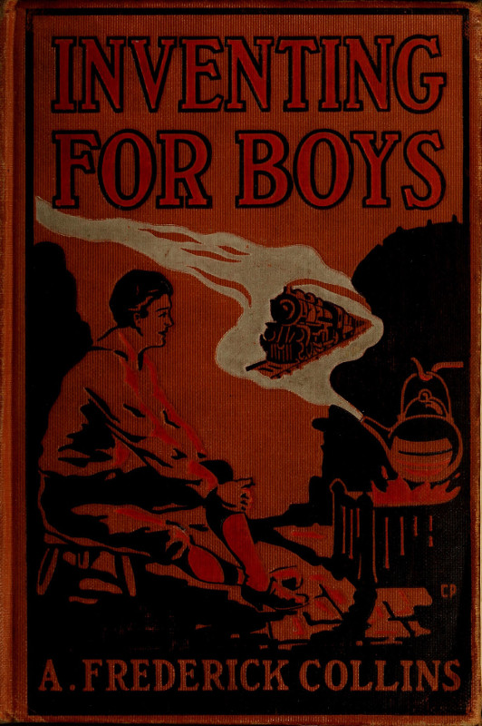 The project gutenberg ebook of inventing for boys by a frederick in the html version of this ebook links to larger scale illustrations have been provided where details are not easily visible fandeluxe Image collections