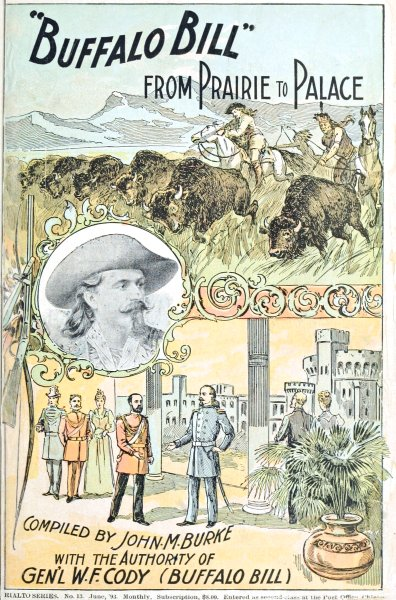 The project gutenberg ebook of buffalo bill from prairie to palace buffalo bill fandeluxe Image collections