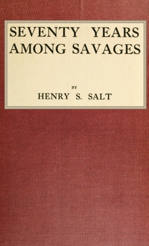 The Project Gutenberg Ebook Of Seventy Years Among Savages By Henry