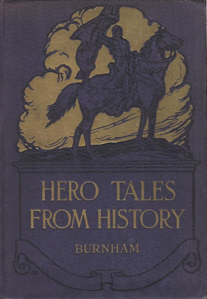 The project gutenberg ebook of hero tales from history by smith cover image not available fandeluxe Image collections