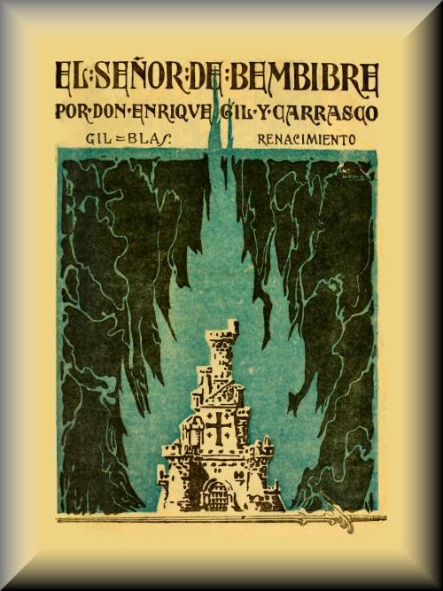 El señor de Bembibre, by Enrique Gil y Carrasco—A Project Gutenberg ...