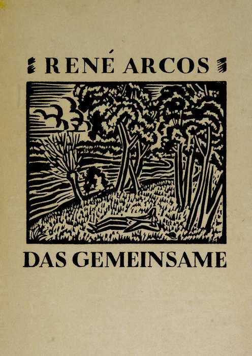 The Project Gutenberg eBook of Das Gemeinsame, by René Arcos