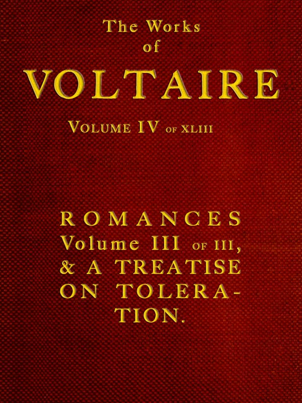 The Works Of Voltaire Volume Iv Of 43 By Françoise Marie