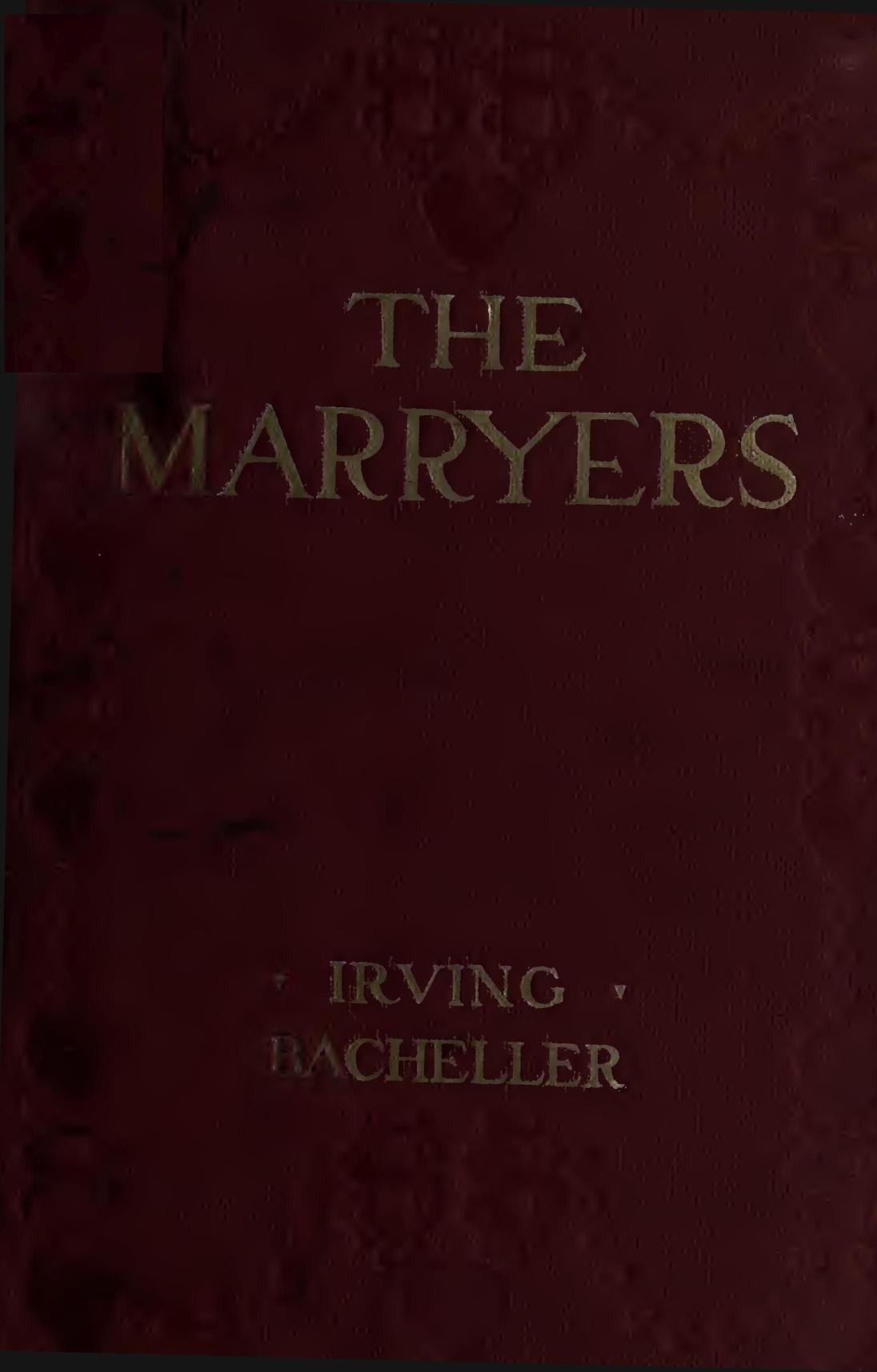The marryers by irving bacheller 0001 fandeluxe Gallery