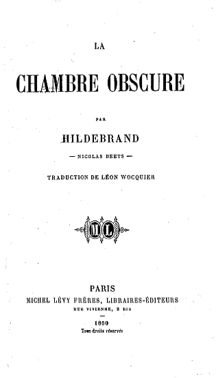 10ae16b68a559e The Project Gutenberg eBook of La Chambre Obscure, by Nicolaas Beets.