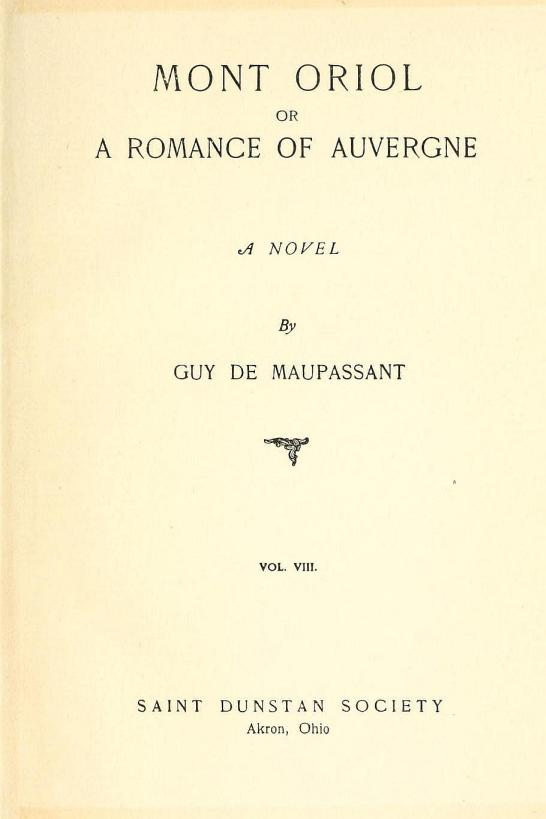 The Project Gutenberg eBook of Mont Oriol, or A Romance of Auvergne, by Guy  de Maupassant.