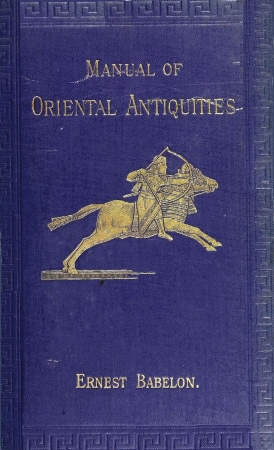 The project gutenberg ebook of manual of oriental antiquities by cover image not available fandeluxe Image collections