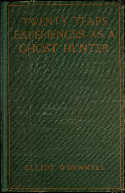 The project gutenberg ebook of twenty years experience as a ghost cover fandeluxe Images
