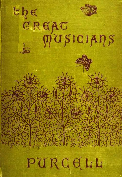 The Project Gutenberg Ebook Of The Great Musicians Purcell By