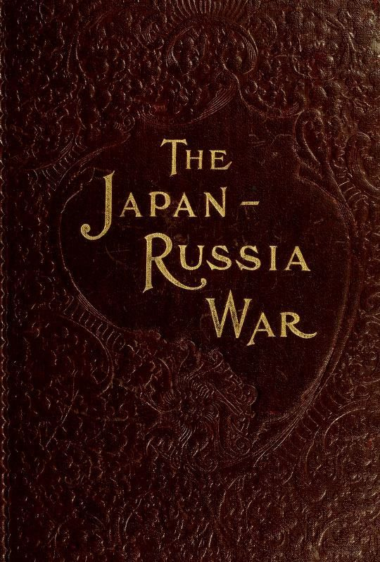 The project gutenberg ebook of the japan russia war by sydney tyler e text prepared by brian coe rachel oei and the online distributed proofreading team httppgdp from page images generously made available by fandeluxe Choice Image